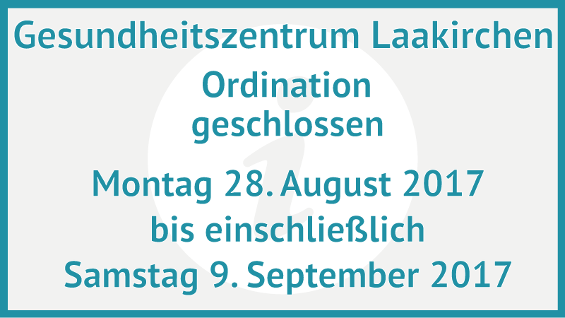 gesundheitszentrum-laakirchen-ordination-geschlossen-aug-sept-2017
