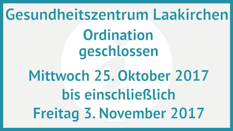 gesundheitszentrum-laakirchen-ordination-geschlossen-okt-nov-2017